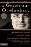 Generous Orthodoxy 2006 9780310258032 Front Cover
