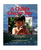 Child's Glacier Bay 1998 9780882405032 Front Cover
