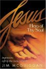 Jesus, Hero of Thy Soul 2004 9781582294032 Front Cover