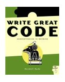 Write Great Code Understanding the Machine 2004 9781593270032 Front Cover
