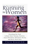 Complete Book of Running for Women 1999 9780671017033 Front Cover