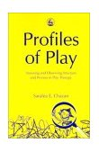 Profiles of Play 1st 2002 9781843107033 Front Cover