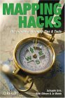 Mapping Hacks Tips and Tools for Electronic Cartography 2005 9780596007034 Front Cover