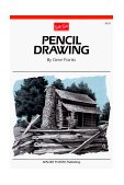 Pencil Drawing Learn How to Develp Drawings from Start to Finish with Techniques for Shading, Contrast, Texture, and Detail 1988 9780929261034 Front Cover