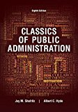 Classics of Public Administration: