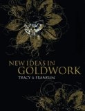 New Ideas in Goldwork 2008 9781906388034 Front Cover