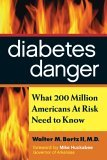 Diabetes Danger What 200 Million Americans at Risk Need to Know 2010 9781590791035 Front Cover