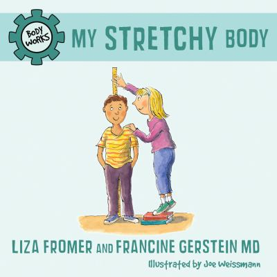 My Stretchy Body 2011 9781770492035 Front Cover