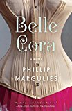 Belle Cora 2014 9780307476036 Front Cover