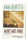 What Was Mine And Other Stories 1992 9780679739036 Front Cover