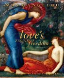 Love's Exquisite Freedom 2011 9781599621036 Front Cover