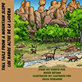 Tall Tails from a Mountain Slope/Los Rabos Altos de la Ladera 2013 9781491081037 Front Cover