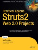 Practical Apache Struts 2 Web 2.0 Projects 2007 9781590599037 Front Cover