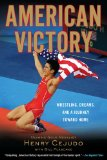 American Victory Wrestling, Dreams and a Journey Toward Home 2011 9780451232038 Front Cover