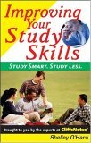 Improving Your Study Skills Study Smart, Study Less 2005 9780764578038 Front Cover
