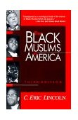 Black Muslims in America 3rd 1994 Revised 9780802807038 Front Cover