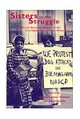 Sisters in the Struggle African American Women in the Civil Rights-Black Power Movement 2001 9780814716038 Front Cover