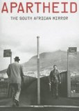 Apartheid : The South African Mirror 2007 9788496954038 Front Cover