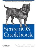 ScreenOS Cookbook 1st 2008 9780596510039 Front Cover