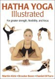 Hatha Yoga Illustrated 1st 2005 9780736062039 Front Cover