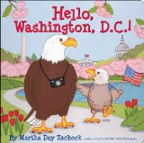 Hello, Washington, D. C.! 2010 9780981943039 Front Cover