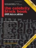 Celebrity Black Book 2009 Over 55,000 Accurate Celebrity Addresses for Fans, Businesses, Nonprofits, Authors and the Media 2008 9781604870039 Front Cover