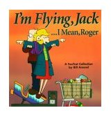 I'M Flying, Jack... I Mean, Roger A Foxtrot Collection 1999 9780740700040 Front Cover