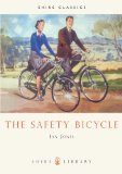 Safety Bicycle 2010 9780852638040 Front Cover