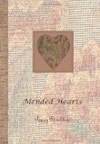 Mended Hearts 2010 9781456301040 Front Cover