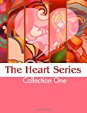 Heart Series: Collection One 2012 9781470017040 Front Cover