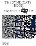 Syndicate Book It's a Great Idea You Can Bank on It!!! 2013 9781484865040 Front Cover