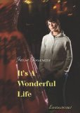 It's a Wonderful Life 2011 9781935954040 Front Cover