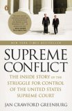 Supreme Conflict The Inside Story of the Struggle for Control of the United States Supreme Court 2008 9780143113041 Front Cover