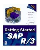 Getting Started with SAP R/3 : An Introductory Guide to R/3 Naviation and Use 1998 9780761519041 Front Cover