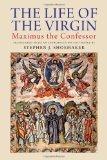 Life of the Virgin Maximus the Confessor