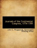 Journals of the Continental Congress, 1774-1789 2010 9781140583042 Front Cover