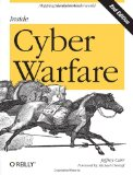 Inside Cyber Warfare Mapping the Cyber Underworld 2nd 2011 9781449310042 Front Cover