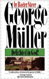 George Mueller Delighted in God 2000 9780877883043 Front Cover