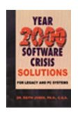 Year 2000 Software Crisis Solutions for IBM Legacy Systems 2000 9781583484043 Front Cover