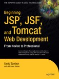 Beginning JSP , JSF and Tomcat Web Development From Novice to Professional 2007 9781590599044 Front Cover