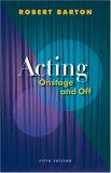 Acting Onstage and Off 5th 2008 9780495566045 Front Cover