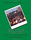 They Rocked the Locks Lockport Canal Concert Series 2013 Yearbook 2013 9781494265045 Front Cover