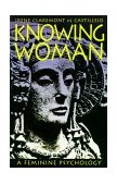 Knowing Woman 1997 9781570622045 Front Cover