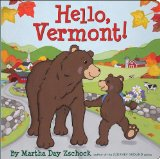 Hello, Vermont! 2010 9780981943046 Front Cover