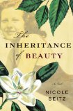 Inheritance of Beauty 2011 9781595545046 Front Cover