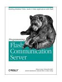 Programming Flash Communication Server Building Real-Time Video, Audio and Data Applications with Flash 2005 9780596005047 Front Cover