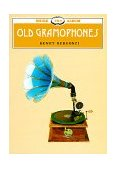Old Gramophones 2008 9780747801047 Front Cover