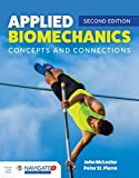 Applied Biomechanics Concepts and Connections
