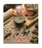 Wind in the Blood Mayan Healing and Chinese Medicine