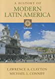 History of Modern Latin America 2nd 2004 9781133309048 Front Cover